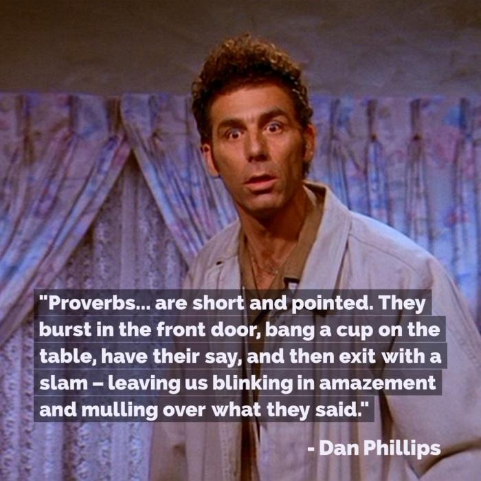 Dan Phillips on Proverbs